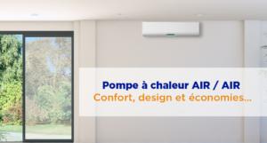 Les solutions Pompe à chaleur AIR/AIR Master Energie